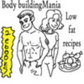 Thumbnail LOW FAT RECIPES AND BODY BUILDING MANIA