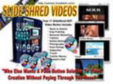 Thumbnail Slide Shred Videos