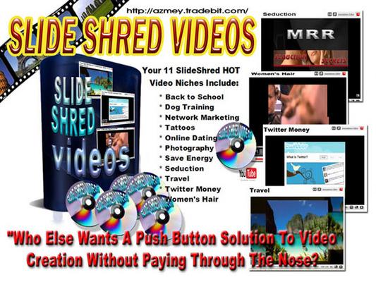 Pay for Slide Shred Videos
