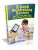 Thumbnail Ebook Publishing Secrets
