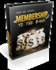 Thumbnail Membership To The Bank (PLR) with PLR License!!