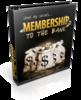 Thumbnail Membership To The Bank (PLR) with PLR License!!