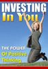 Thumbnail  Investing In You The Power Of Positive Thinking  + 25 FREE Reports * ( Bargain Hunter Warehouse )