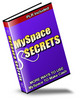 Thumbnail MySpace Secrets More Ways To Use MySpace To Make Cash + 25 FREE Reports ( Bargain Hunter Warehouse )
