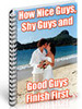 Thumbnail How Nice Guys, Shy Guys and Good Guys Finish First