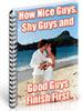 Thumbnail How Nice Guys, Shy Guys and Good Guys Finish First