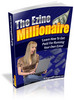 Thumbnail The Ezine Millionaire + 25 FREE Reports ( Bargain Hunter Warehouse )