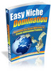 Thumbnail Easy Niche Domination + 25 FREE Reports ( Bargain Hunter Warehouse )