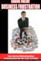 Thumbnail Ending Online Business Frustration mp3 Audio Vol. 1 + 25 FREE Reports ( Bargain Hunter Warehouse )