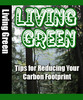 Thumbnail How to Live Green: Tips for Reducing Your Carbon Footprint + 25 FREE Reports ( Bargain Hunter Warehouse )