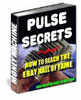 Thumbnail Pulse Secrets: How to Reach the eBay Hall Of Fame + 25 FREE Reports ( Bargain Hunter Warehouse )