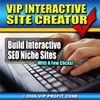 Thumbnail VIP Interactive Site Creator Build Interactive SEO Niche Sites With A Few Clicks + 25 FREE Reports ( Bargain Hunter Warehouse )