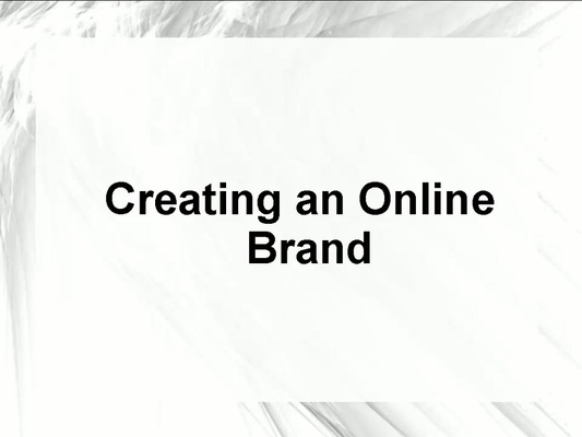 Pay for How to Create An Online Brand.