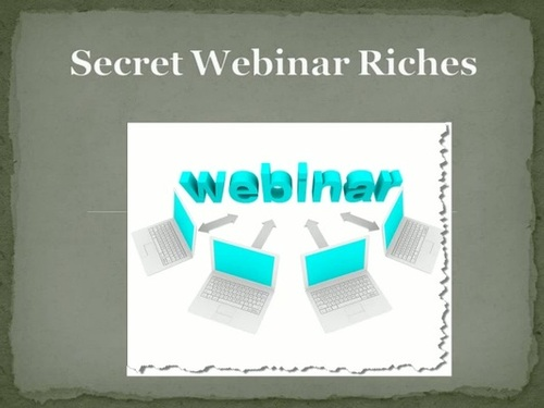 Pay for Secret Webinar Riches Lessons 1,2,3,4,5,6,7,8,9 Video