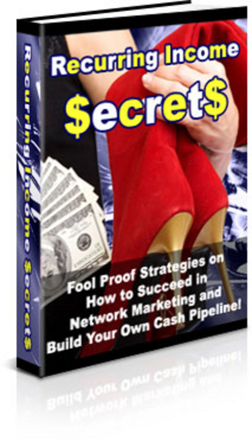 Pay for *NEW* Recurring Income Secrets   PRIVATE LABEL RIGHTS | Discover The Secret ´Fool Proof´ Strategies Of How To Succeed In Network Marketing And Build Your Own Cash Pipeline! ( Bargain H
