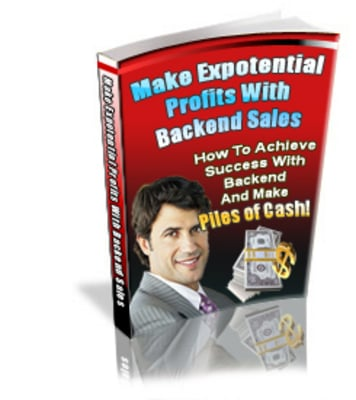 Pay for New Make Exponential Profits with Backend Sales + Gift