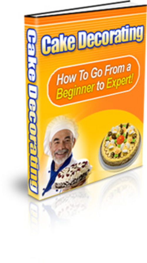 Pay for Cake Decorating: How To Go From A Beginner to an Expert + 25 FREE Reports ( Bargain Hunter Warehouse )