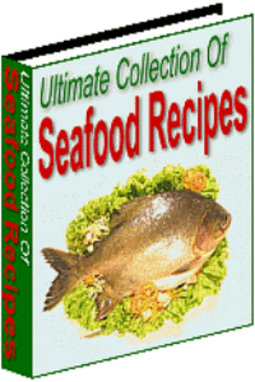 Pay for Ultimate Collection Of  1571 Seafood Recipes + 25 FREE Reports ( Bargain Hunter Warehouse )