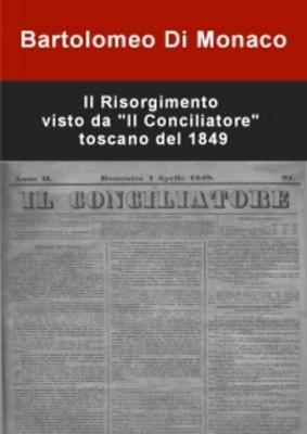 Pay for Il Risorgimento visto da Il Conciliatore toscano del 1849-Pd