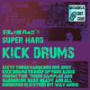 Thumbnail Super Hard Kick Drums