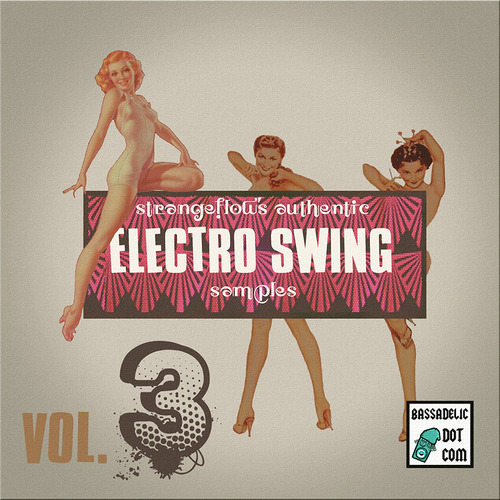 Pay for Electro Swing Samples VOL 3 ! (by StrangeFlow)