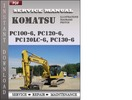 Thumbnail Komatsu PC100-6, PC120-6, PC120LC-6, PC130-6 Factory Service Repair Manual Download