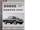 Thumbnail Dodge Dakota 2005 Factory Service Repair Manual Download