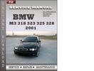Thumbnail BMW 3 Series M3 323 325 328 330 2001 Factory Service Repair Manual Download
