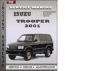 Thumbnail Isuzu Trooper 2001 Factory Service Repair Manual Download