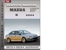 Thumbnail Mazda 6 2004 Factory Service Repair Manual Download