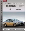 Thumbnail Mazda 6 2005 Factory Service Repair Manual Download