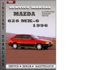 Thumbnail Mazda 626 MX-6 1996 Factory Service Repair Manual Download