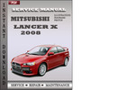 Thumbnail Mitsubishi Lancer X 2008 Factory Service Repair Manual Download