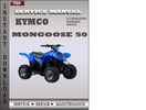 Thumbnail Kymco Mongoose 50 Factory Service Repair Manual Download