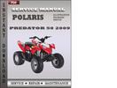 Thumbnail Polaris Predator 50 Outlaw 90 Sportsman 90 2009 Polaris Phoenix 200 2009 Factory Service Repair Manual Download