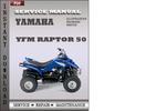 Thumbnail Yamaha YFM Raptor 50 Factory Service Repair Manual Download