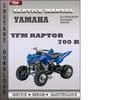 Thumbnail Yamaha YFM Raptor 700 R Factory Service Repair Manual Download