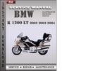 Thumbnail BMW K 1200 LT 2002 2003 2004 Factory Service Repair Manual Download