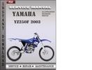 Thumbnail Yamaha YZ250F 2003 Factory Service Repair Manual Download