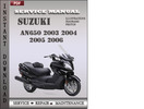 Thumbnail Suzuki AN650 2003 2004 2005 2006 Factory Service Repair Manual Download