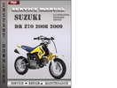 Thumbnail Suzuki DR Z70 2008 2009 DRZ70 Factory Service Repair Manual Download