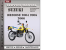 Thumbnail Suzuki DR200SE 2004 2005 2006 Factory Service Repair Manual Download