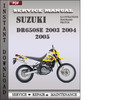 Thumbnail Suzuki DR650SE 2003 2004 2005 Factory Service Repair Manual Download