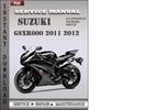 Thumbnail Suzuki GSXR600 2011 2012 Factory Service Repair Manual Download