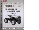 Thumbnail Suzuki LT A500XP LT A500XPZ 2009 Factory Service Repair Manual Download