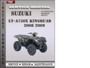 Thumbnail Suzuki LT-A750X KingQuad 2008 2009 Factory Service Repair Manual Download