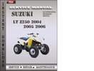 Thumbnail Suzuki LT Z250 2004 2005 2006 Factory Service Repair Manual Download