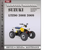 Thumbnail Suzuki LTZ90 2008 2009 Factory Service Repair Manual Download