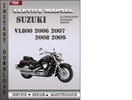 Thumbnail Suzuki VL800 2006 2007 2008 2009 Factory Service Repair Manual Download
