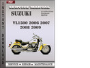 Thumbnail Suzuki VL1500 2006 2007 2008 2009 Factory Service Repair Manual Download